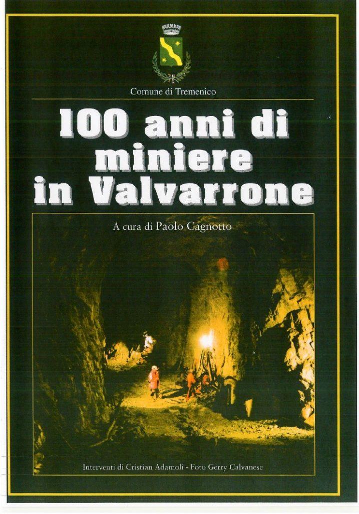100 anni di miniere in Valvarrone - copertina